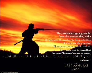Samurai Quotes On Life Of the samurai be with you