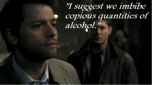 ... line. An Alco-Angel . It would take Supernatural wouldn't it