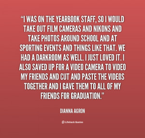 File Name : quote-Dianna-Agron-i-was-on-the-yearbook-staff-so-113108 ...