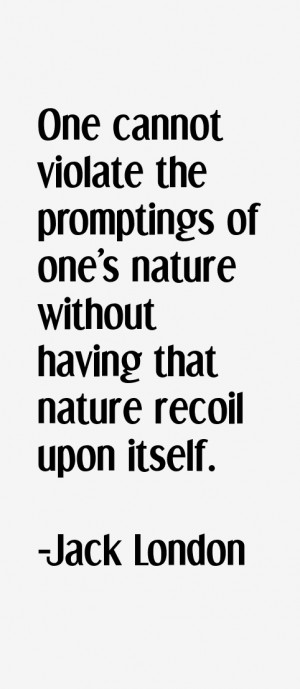 related quotes jack london quotes nature jack london quotes nature ...