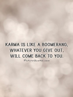 Karma Will Get You Back