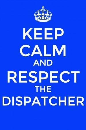 911 Dispatcher Quotes | 911 dispatcher