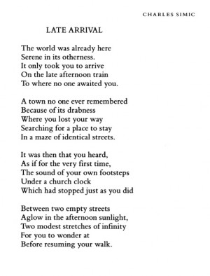 Late Arrival, Charles Simic