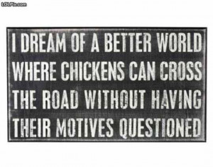 Equal rights for chickens!! :D