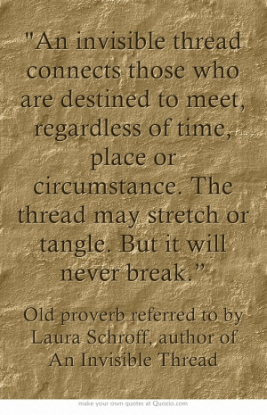 An invisible thread connects those who are destined to meet ...