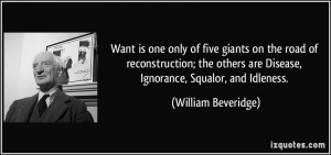 Want is one only of five giants on the road of reconstruction; the ...