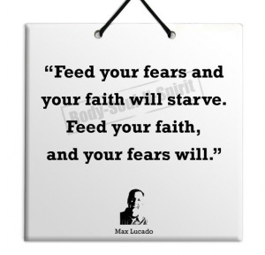 Max Lucado - Feed Your Faith - Quote Ceramic Sculpture Wall Hanging ...