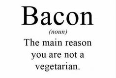Good old bacon... More