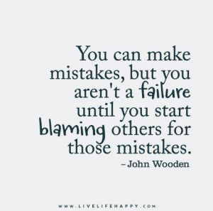 Blaming Others for Your Mistakes Quotes