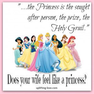 ... , let me remind you how to make your wife feel like a princess