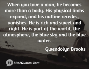 Love Quotes - Gwendolyn Brooks