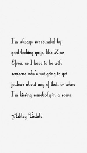 Ashley Tisdale Quotes & Sayings