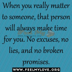 ... -make-time-for-you.-No-excuses-no-lies-and-no-broken-promises1.jpg