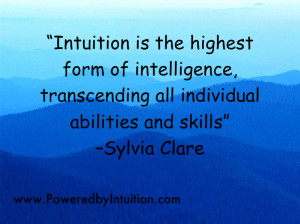 Sylvial Clare post about intuition being the highest form of ...