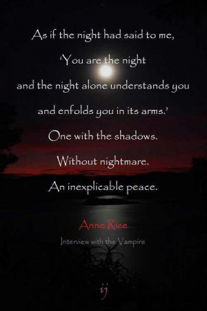 Anne Rice Quotes Interview with the Vampire