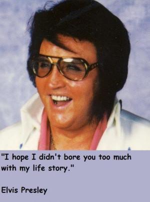Elvis presley quotes 8