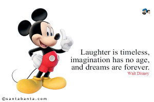 Laughter Is Timeless Walt Disney Quote Disney-quotes