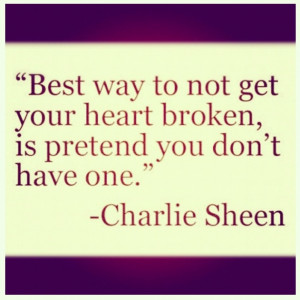Best Way Not Get Your Heart Broken The Daily Quotes