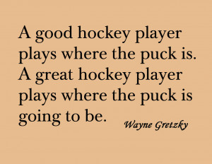Field Hockey Quotes Inspirational Wayne gretzky quote. hockey