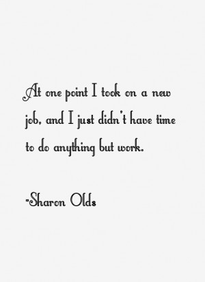 Sharon Olds Quotes & Sayings