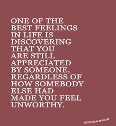 ... you feel unworthy. Inspirational Love Quotes and Saying Images #Quotes