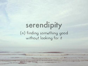 Finding Something Good Without Looking For It: Quote About Finding ...