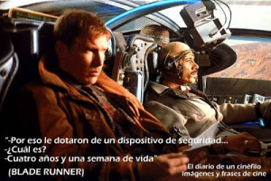 ... de cine: Blade Runner (Pictures and quotes from movies: Blade Runner