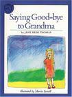 Saying Good-bye to Grandma