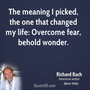The meaning I picked, the one that changed my life: Overcome fear ...