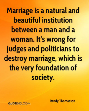 Marriage is a natural and beautiful institution between a man and a ...