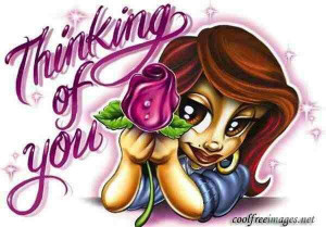 Cholo Love Quotes Thinking of you my love ***