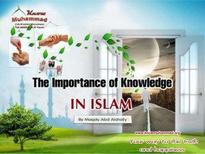 The importance of knowledge in islam