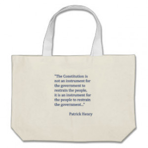 Patrick Henry Constitution Quote Canvas Bags