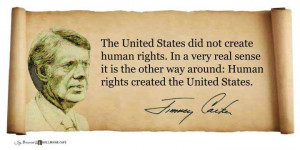 The United States Did Not Create Human Rights. In A Very Real Sense It ...