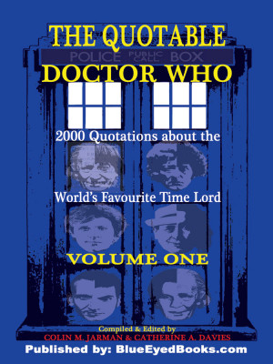 WHO SAID WHAT ABOUT DR WHO Quotable Doctor Who Quotes
