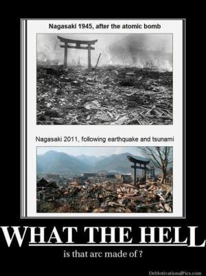 Nagasaki Arch, from DemotivationalPics.com