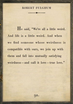 can't wait to find the weirdness that is compatible with mine. (: