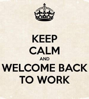 ... welcome back to work cards welcome back to work ecard welcome back to