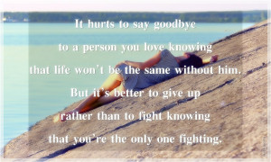 Back > Quotes For > Sad Goodbye Quotes For Him