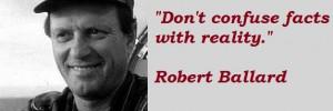 Robert ballard famous quotes 4