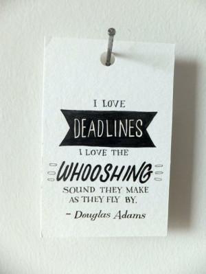 deadline quotes