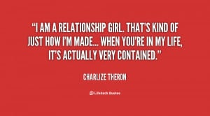 quote-Charlize-Theron-i-am-a-relationship-girl-thats-kind-2444.png
