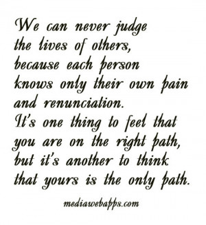 you judge understand why before you hurt someone feel before you