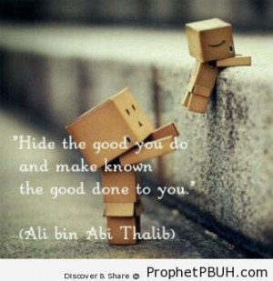 Good Things - Imam Ali bin Abi Talib quotes ← Prev Next →