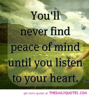 Famous Peace of Mind Quotes with Images - Picture - Photos - youll ...