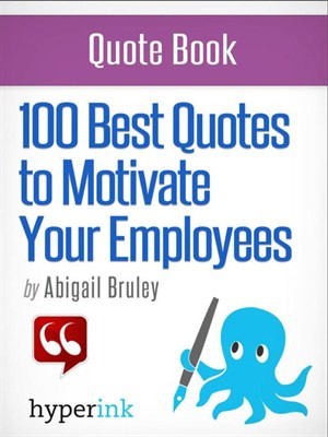 Cover of 100 Best Quotes to Motivate Your Employees