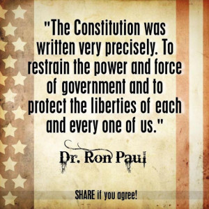 The constitution was written very precisely to restrain the power and ...