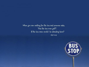 bus-stop-wallpapers-with-quotes