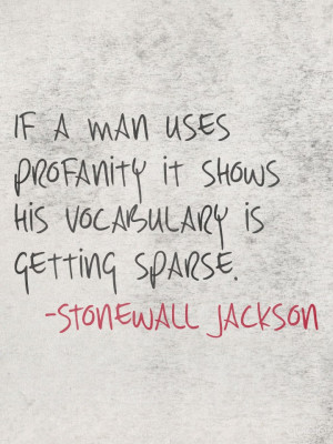 Stonewall Jackson quoteJackson Quotes