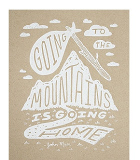 camp, summer, hiking, the great outdoors, john Muir, John Muir Quote ...